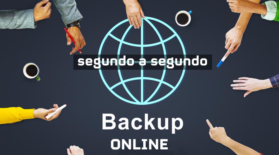 Backup Online Segundo a Segundo