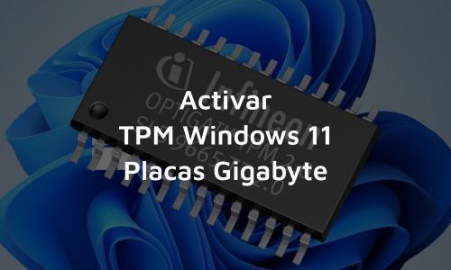 Activar TPM en placas Gigabyte